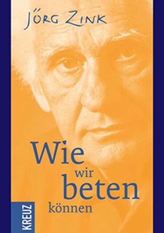 Cover des Buches Jörg Zink: Wie wir beten können