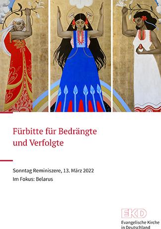 Cover des Buches Evangelische Kirche in Deutschland (EKD): Fürbitte für Bedrängte  und Verfolgte Sonntag Reminiszere, 13. März 2022 Im Fokus: Belarus