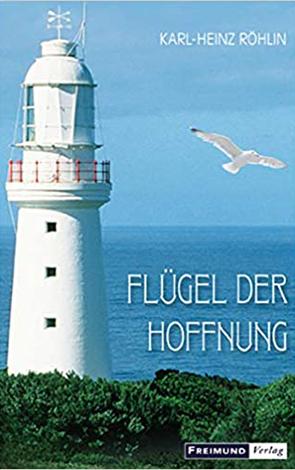 Cover des Buches Karl-Heinz Röhlin: Flügel der Hoffnung