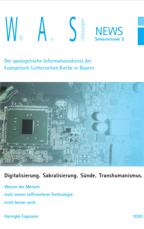 Cover des Buches Weltanschauungen News Sonderausgabe 2: Digitalisierung.  Sakralisierung.  Sünde.  Transhumanismus.