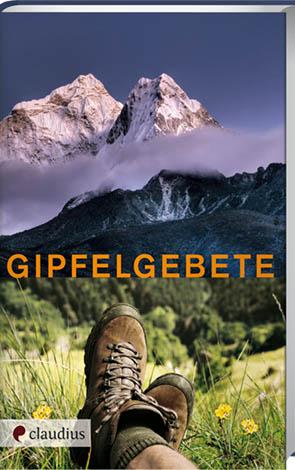 Cover des Buches Heide Warkentin (Hg.): Gipfelgebete. Gebete und Segenstexte zum Wandern in den Bergen