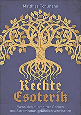 Cover des Buches Matthias Pöhlmann: Rechte Esoterik