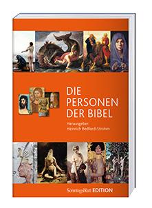 Cover des Buches Heinrich Bedford-Strohm (Hg.): Die Personen der Bibel Band 1, Edition Sonntagsblatt,Claudius Verlag