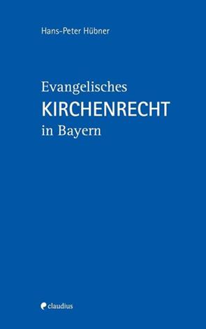 Cover des Buches Hans-Peter Hübner: Evangelisches Kirchenrecht in Bayern