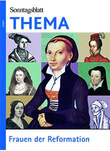 Cover des Buches SONNTAGSBLATT THEMA: Frauen der Reformation