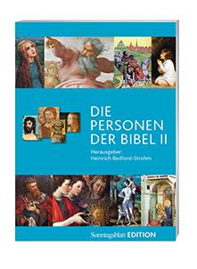 Cover des Buches Heinrich Bedford-Strohm (Hg.): Die Personen der Bibel Band 2, Edition Sonntagsblatt, Claudius Verlag