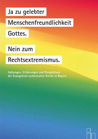 Cover des Buches Hg. Von der Evangelisch-Lutherischen Kirche in Bayern.: Ja zu gelebter Menschenfreundlichkeit Gottes. Nein zum Rechtsextremismus. Haltungen, Erfahrungen und Perspektiven der Evangelisch-Lutherischen Kirche in Bayern.