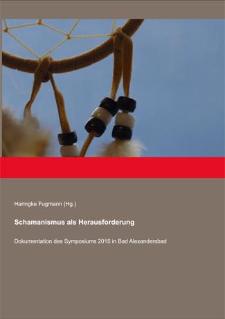 Cover des Buches Haringke Fugmann (Hg.): Schamanismus als Herausforderung